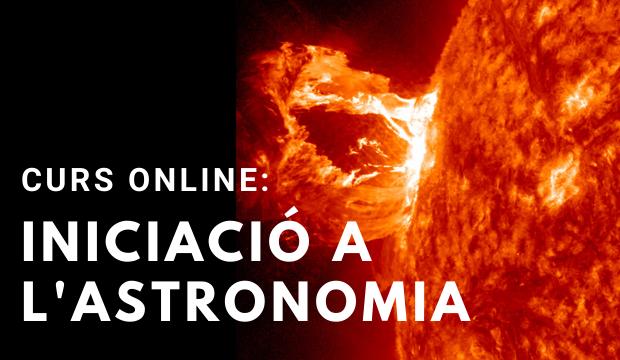 Curs online: Iniciació a l'astronomia